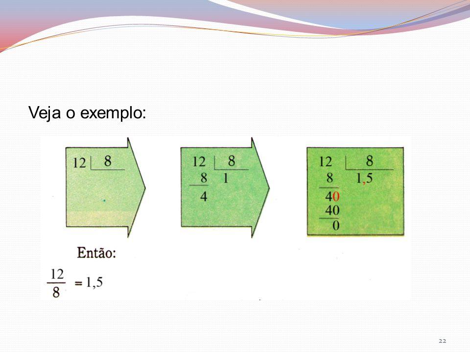 Veja o exemplo: