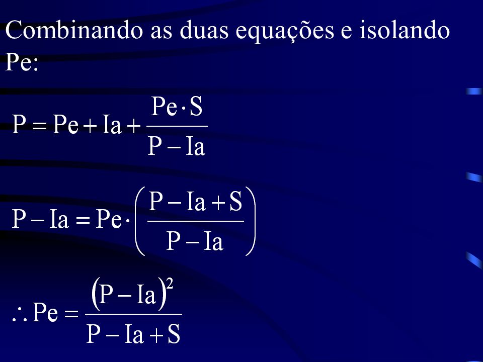 Combinando as duas equações e isolando Pe: