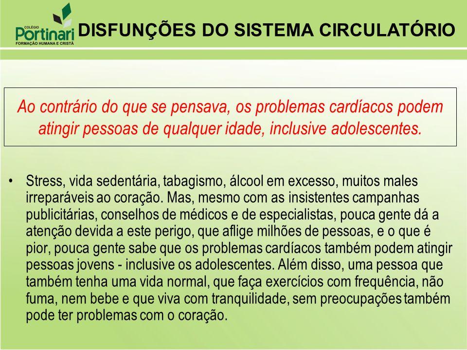DISFUNÇÕES DO SISTEMA CIRCULATÓRIO
