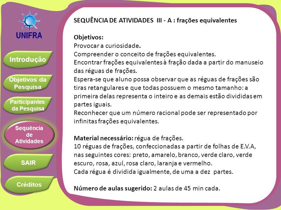 SEQUÊNCIA DE ATIVIDADES III - A : frações equivalentes