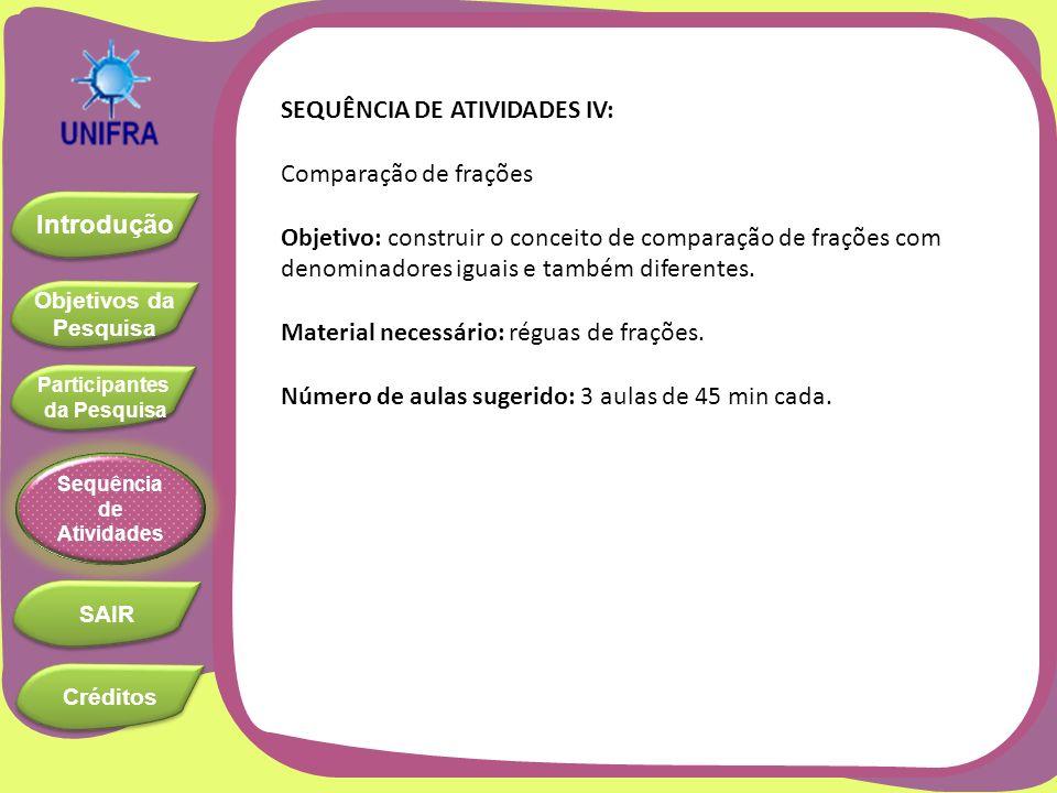 SEQUÊNCIA DE ATIVIDADES IV: