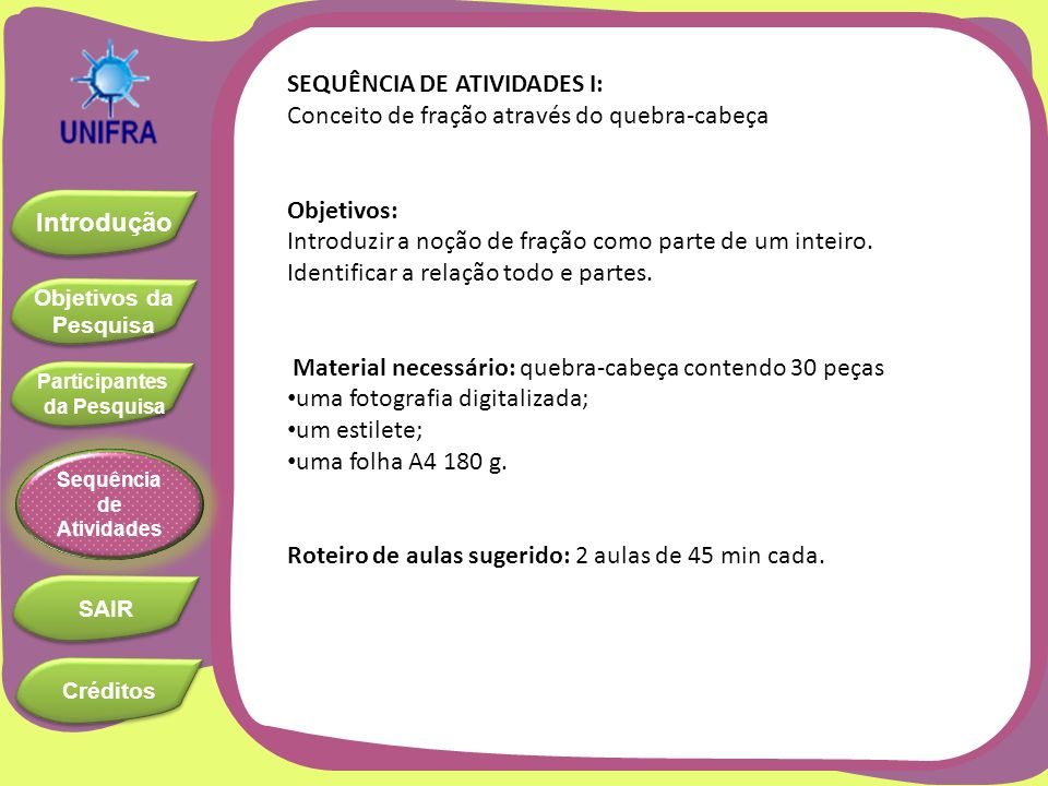 SEQUÊNCIA DE ATIVIDADES I: