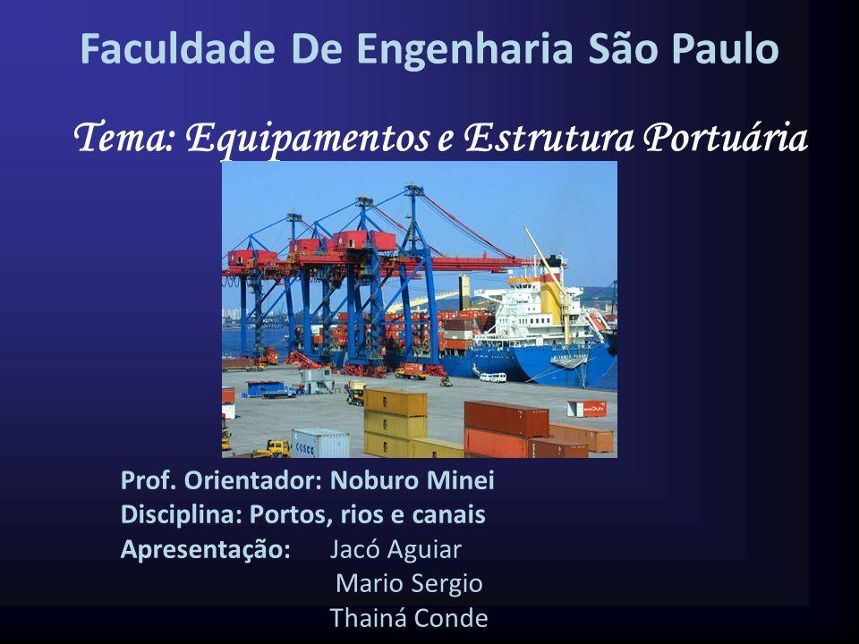 Tema: Equipamentos e Estrutura Portuária