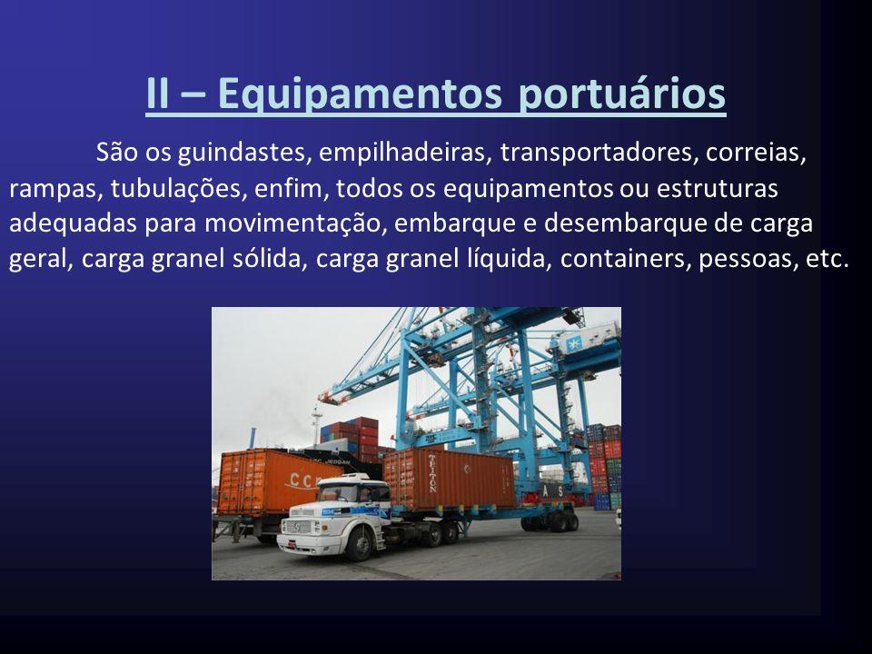 II – Equipamentos portuários