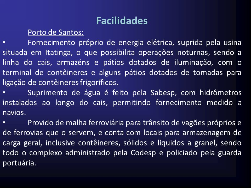 Facilidades Porto de Santos: