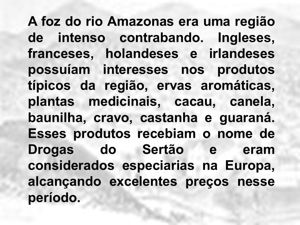 A foz do rio Amazonas era uma região de intenso contrabando