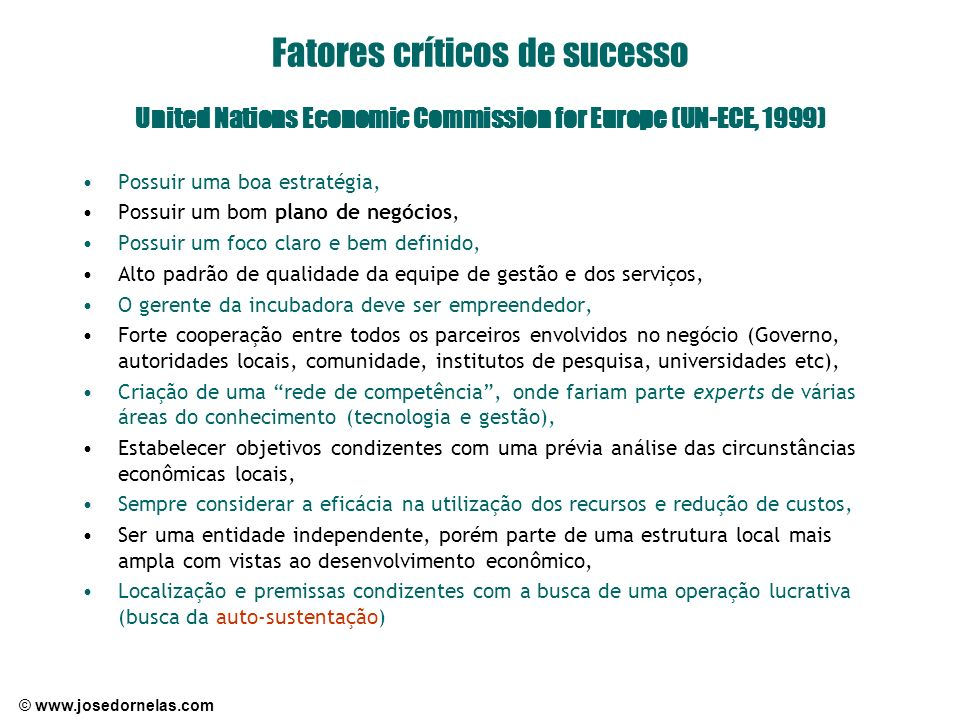 Fatores críticos de sucesso United Nations Economic Commission for Europe (UN-ECE, 1999)