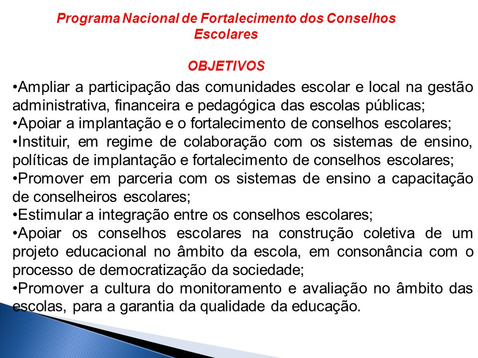 Programa Nacional de Fortalecimento dos Conselhos Escolares