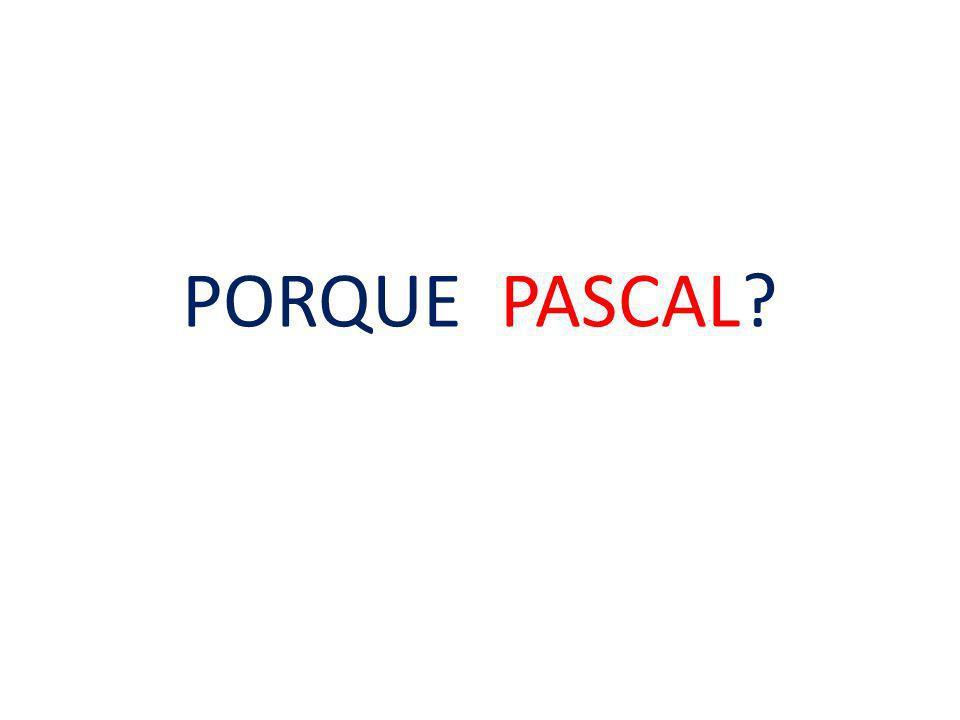 PORQUE PASCAL