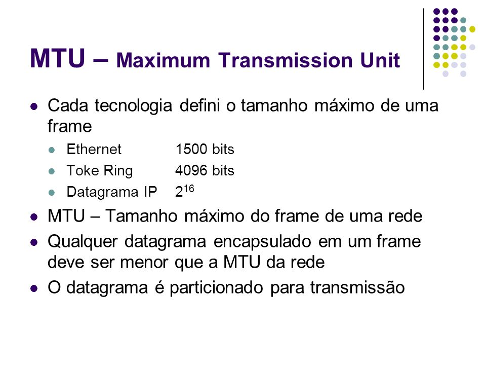 MTU – Maximum Transmission Unit