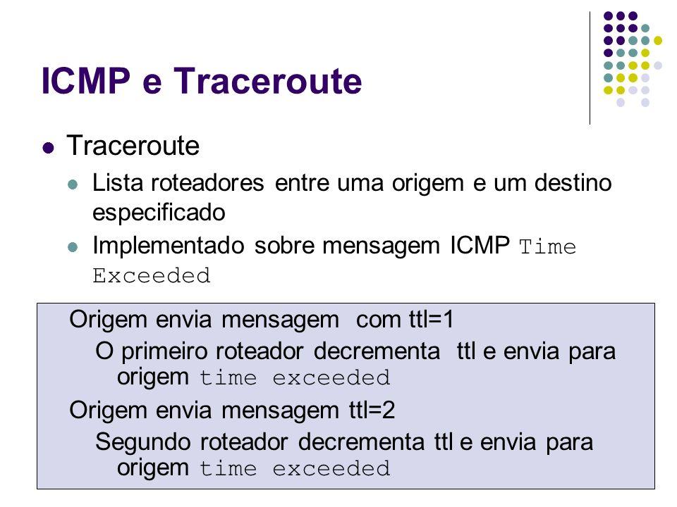 ICMP e Traceroute Traceroute