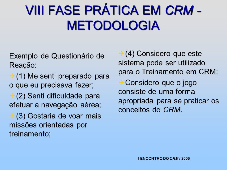 VIII FASE PRÁTICA EM CRM - METODOLOGIA