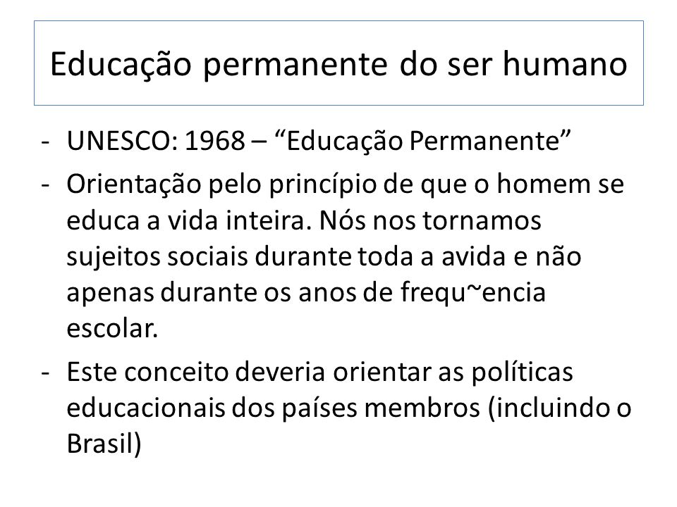 Educação permanente do ser humano