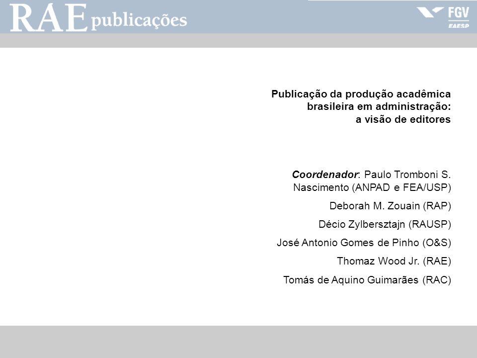 Publicação da produção acadêmica brasileira em administração: a visão de editores