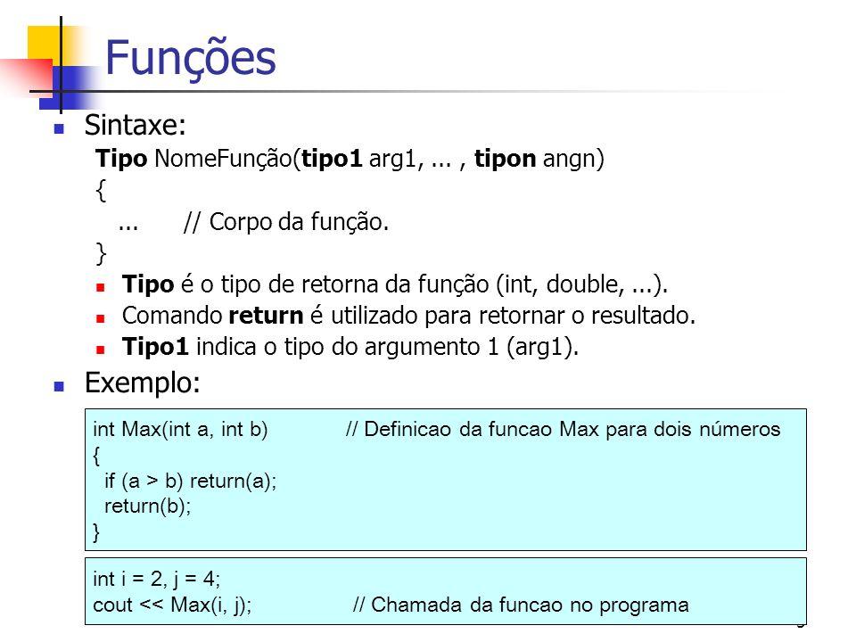 Funções Sintaxe: Exemplo: