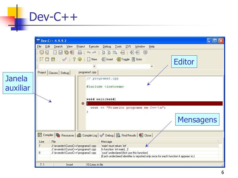 Dev-C++ Editor Janela auxiliar Mensagens