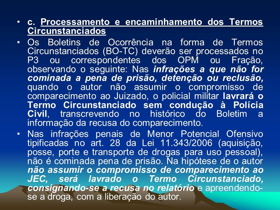c. Processamento e encaminhamento dos Termos Circunstanciados