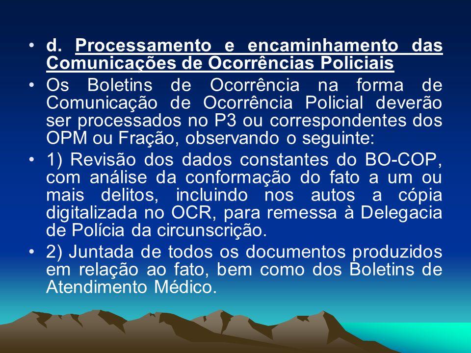 d. Processamento e encaminhamento das Comunicações de Ocorrências Policiais