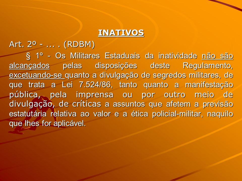 INATIVOS Art. 2º - ... . (RDBM)