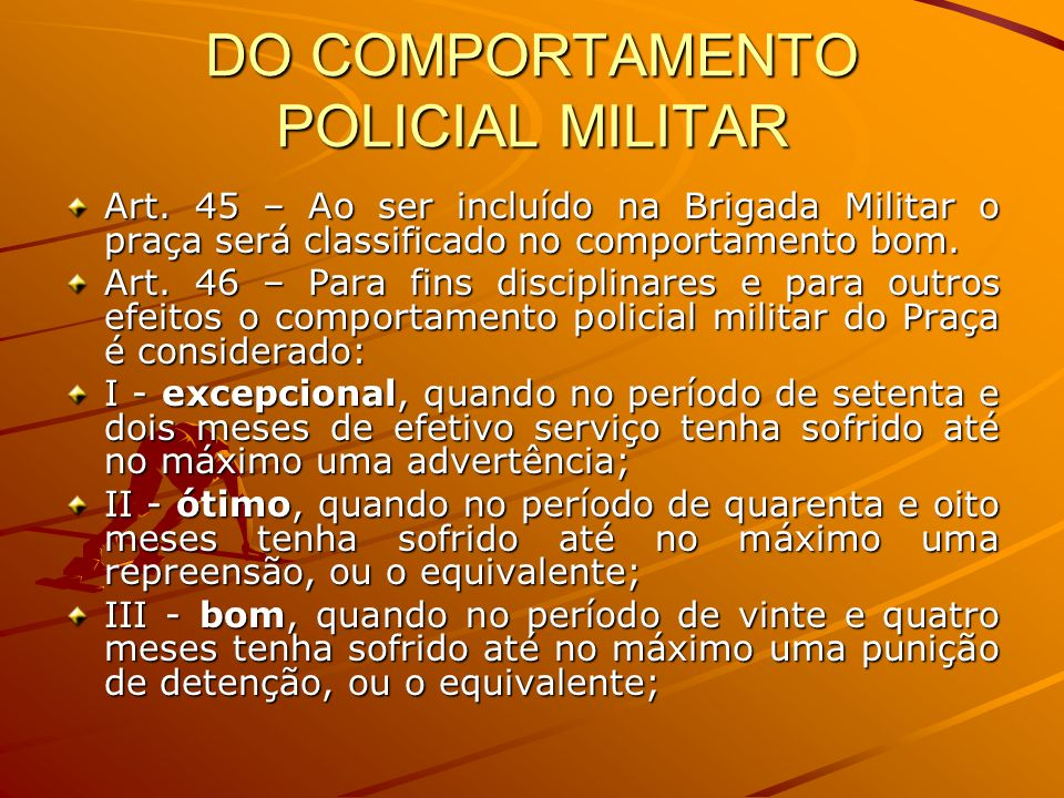 DO COMPORTAMENTO POLICIAL MILITAR