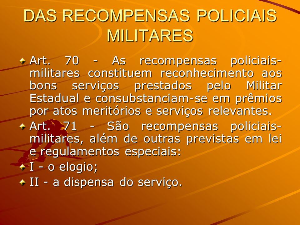 DAS RECOMPENSAS POLICIAIS MILITARES