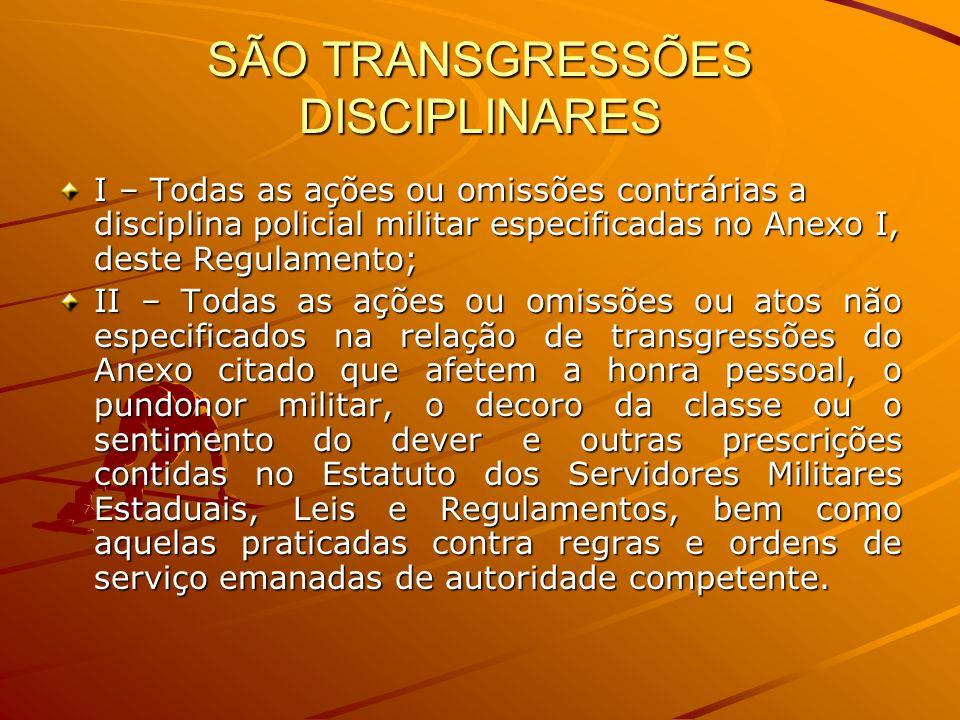 SÃO TRANSGRESSÕES DISCIPLINARES