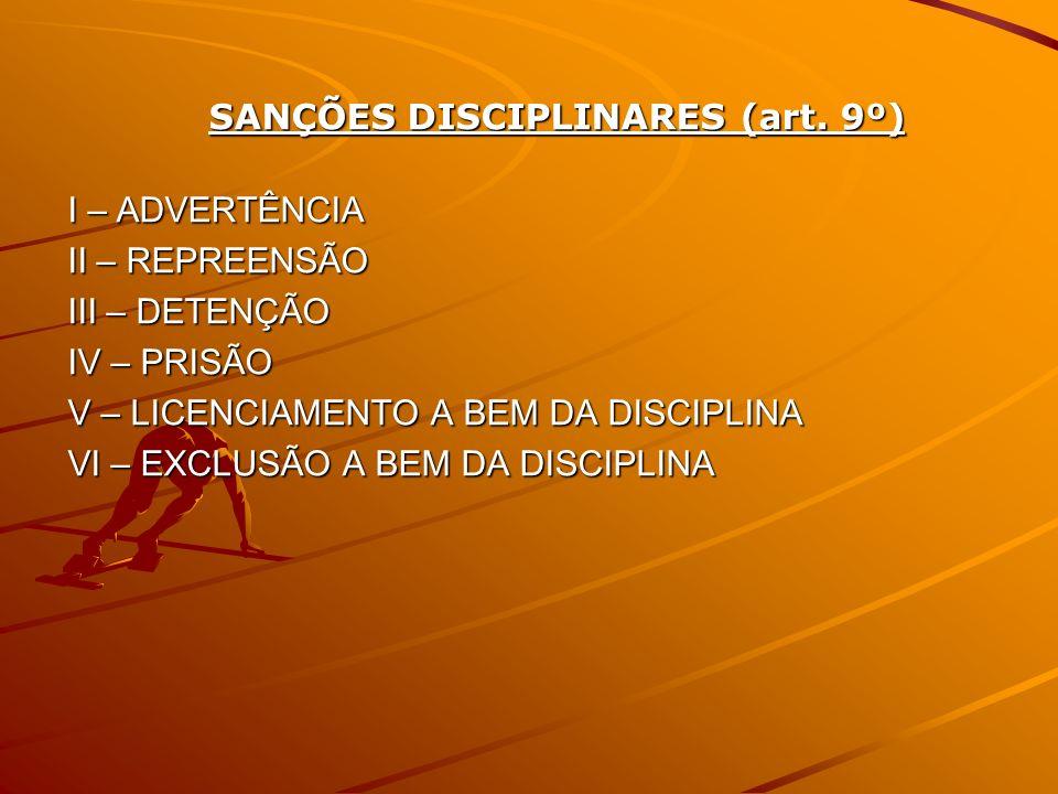 SANÇÕES DISCIPLINARES (art. 9º)