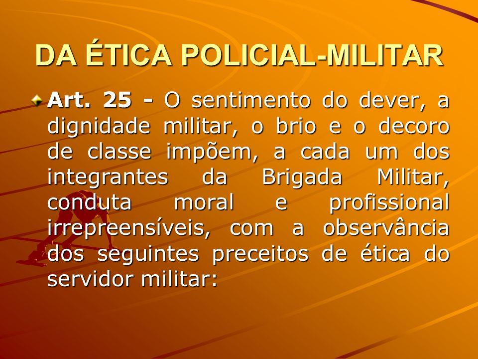 DA ÉTICA POLICIAL-MILITAR