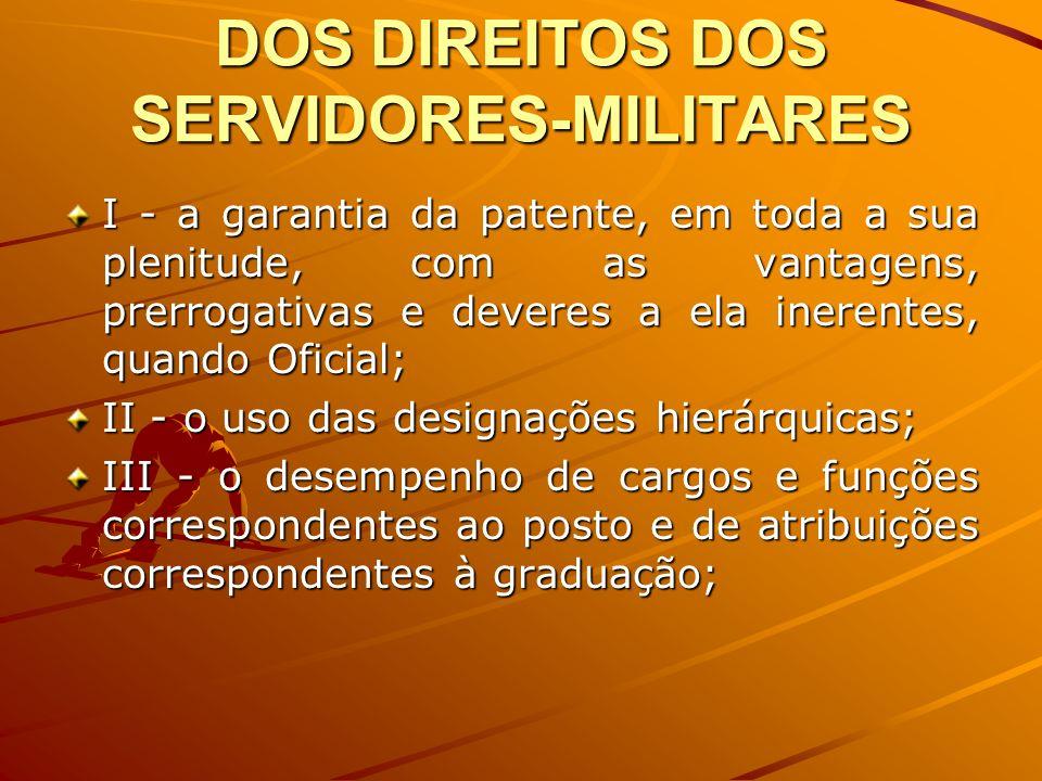 DOS DIREITOS DOS SERVIDORES-MILITARES