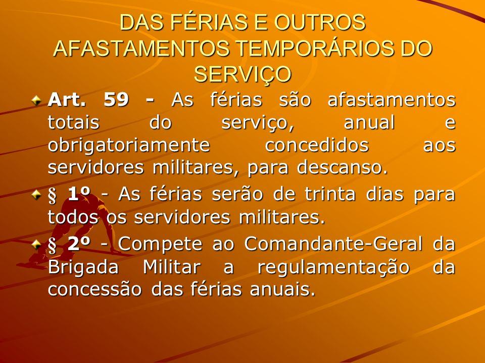 DAS FÉRIAS E OUTROS AFASTAMENTOS TEMPORÁRIOS DO SERVIÇO