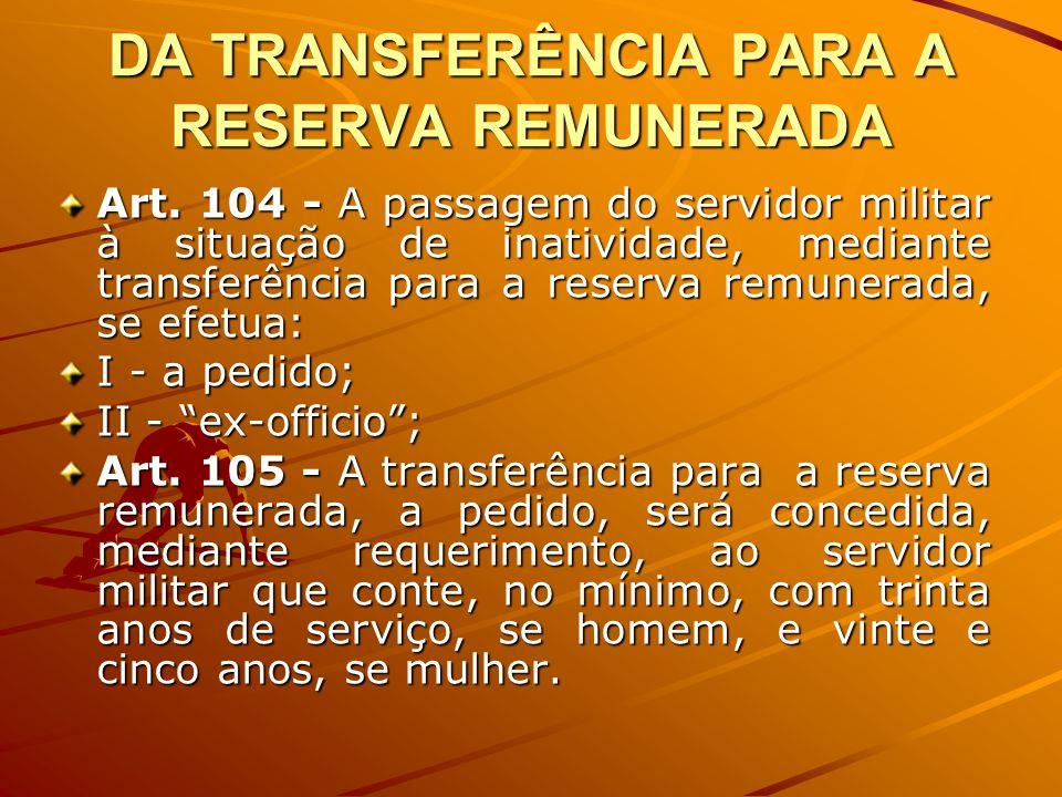 DA TRANSFERÊNCIA PARA A RESERVA REMUNERADA