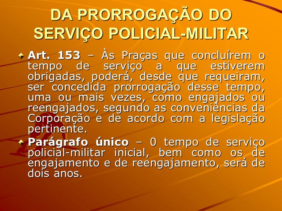 DA PRORROGAÇÃO DO SERVIÇO POLICIAL-MILITAR