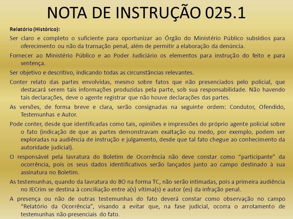 NOTA DE INSTRUÇÃO 025.1 Relatório (Histórico):