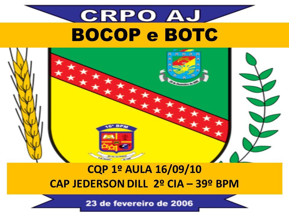 CQP 1º AULA 16/09/10 CAP JEDERSON DILL 2º CIA – 39º BPM
