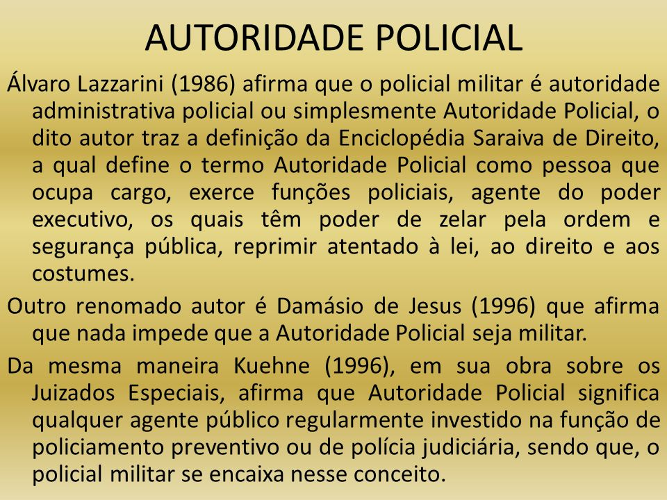 AUTORIDADE POLICIAL