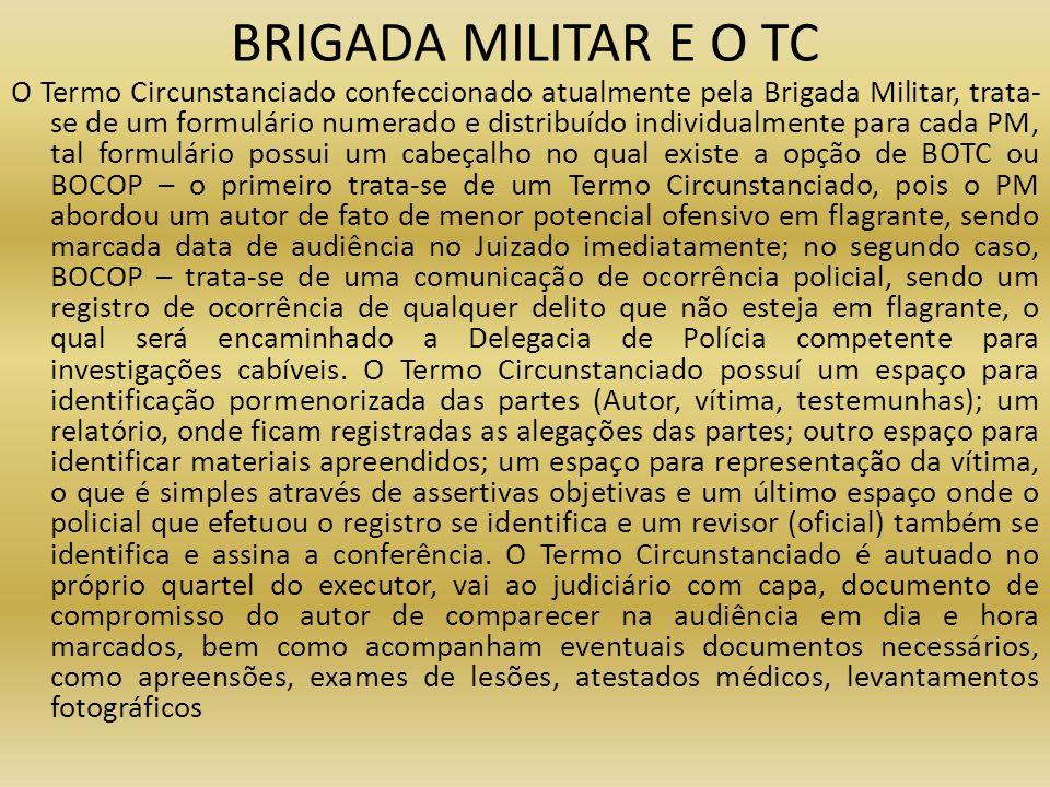 BRIGADA MILITAR E O TC