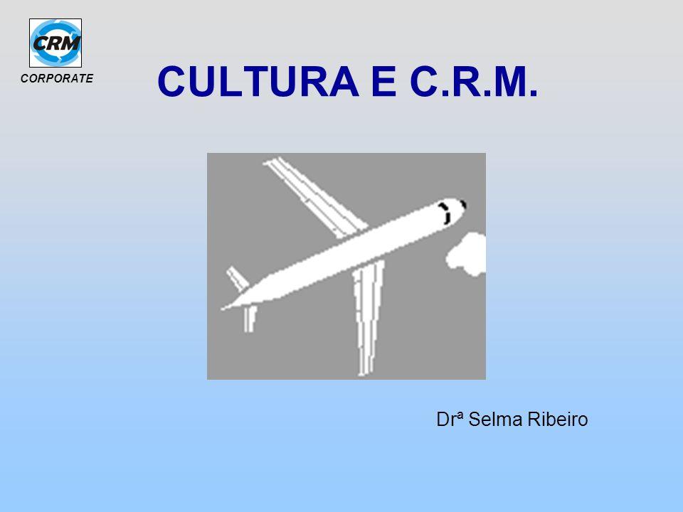 CULTURA E C.R.M. Drª Selma Ribeiro