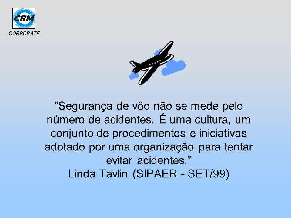 Segurança de vôo não se mede pelo número de acidentes