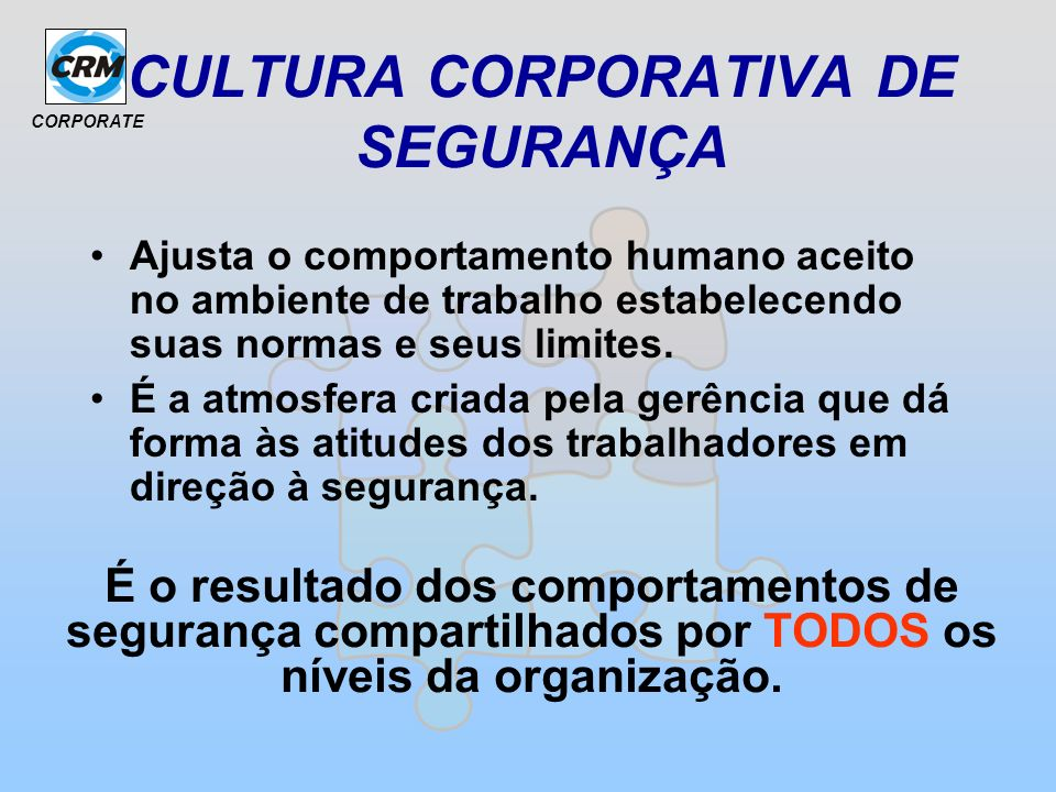 CULTURA CORPORATIVA DE SEGURANÇA