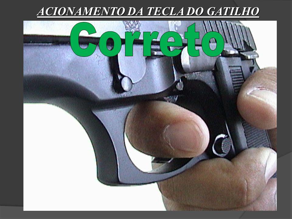 ACIONAMENTO DA TECLA DO GATILHO