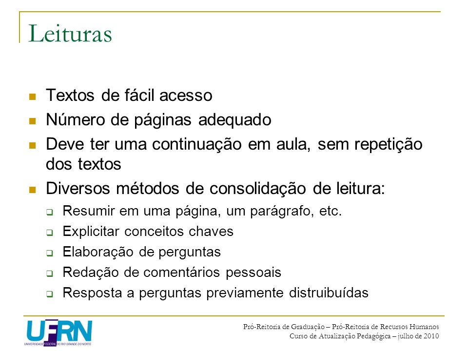 Leituras Textos de fácil acesso Número de páginas adequado