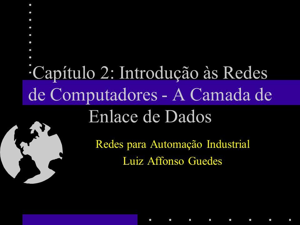 Redes para Automação Industrial Luiz Affonso Guedes