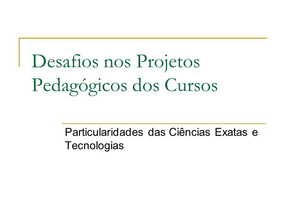 Desafios nos Projetos Pedagógicos dos Cursos