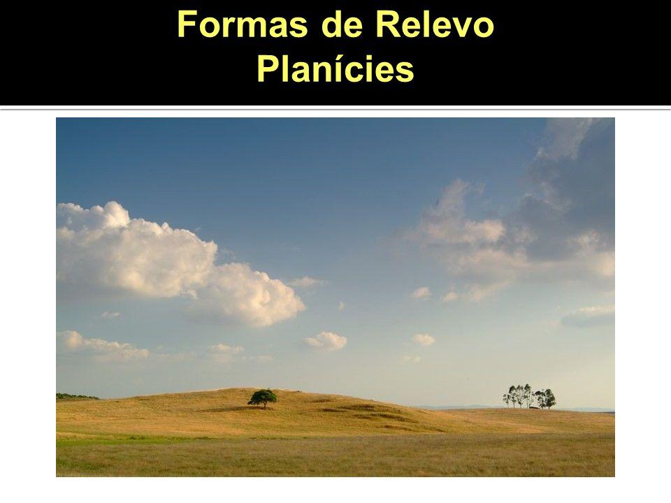 Formas de Relevo Planícies
