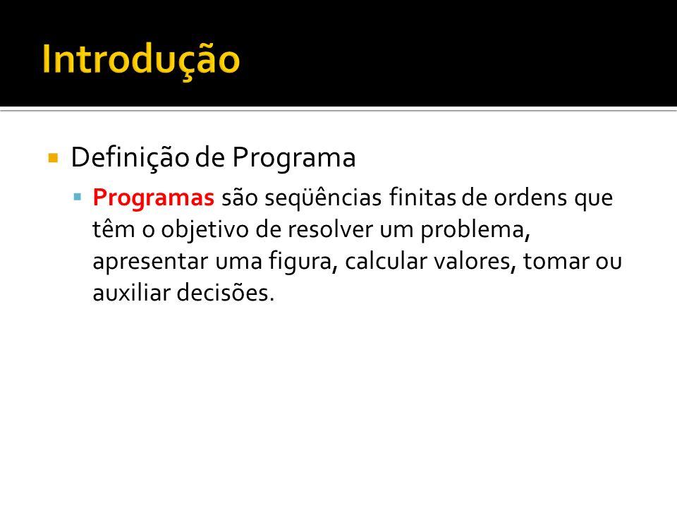 Introdução Definição de Programa