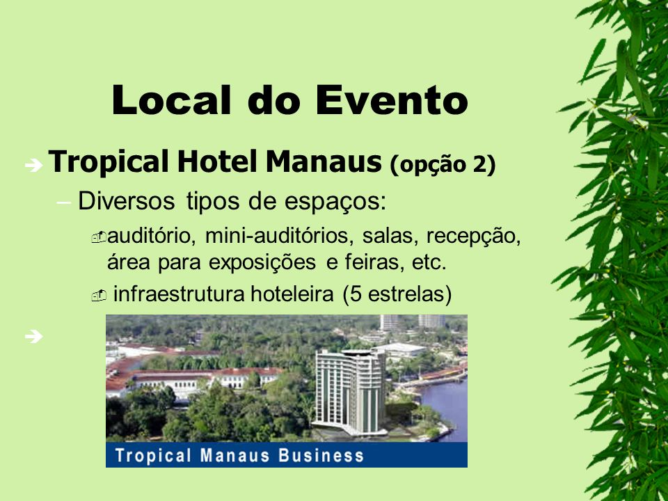 Local do Evento Tropical Hotel Manaus (opção 2)