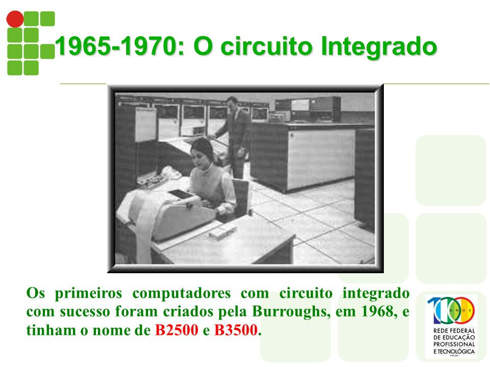 1965-1970: O circuito Integrado