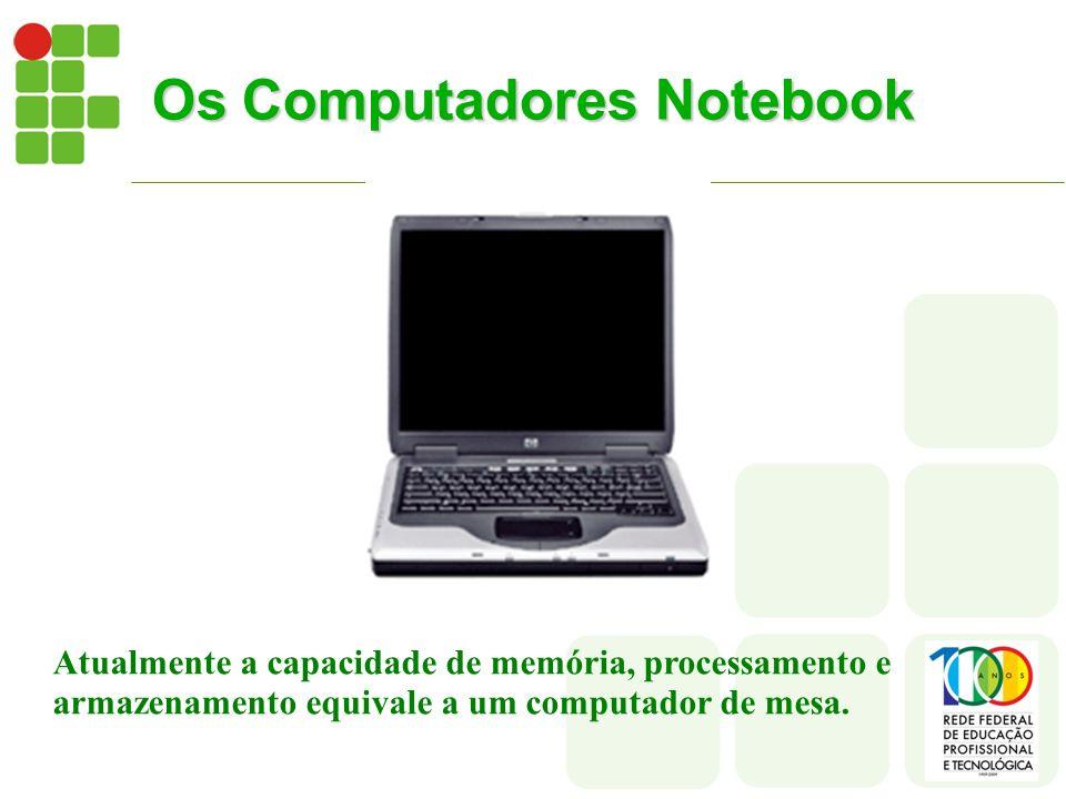 Os Computadores Notebook