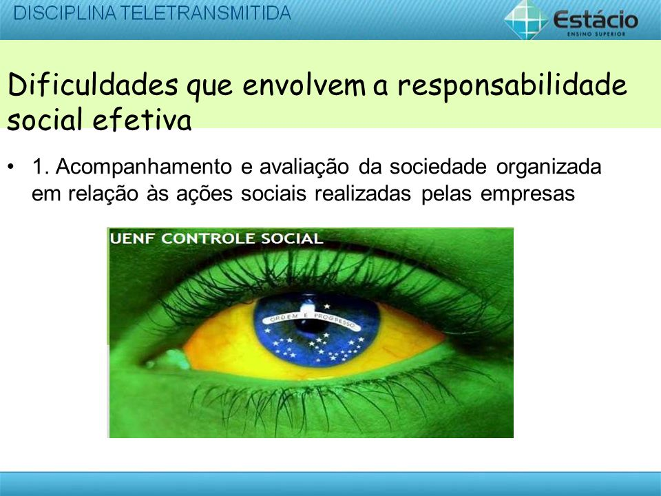 Dificuldades que envolvem a responsabilidade social efetiva