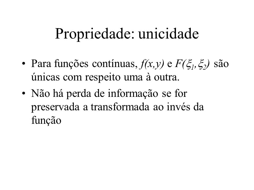 Propriedade: unicidade